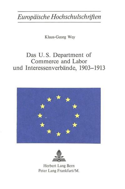 Das U.S. Department of Commerce and Labor und Interessenverbände, 1903-1913
