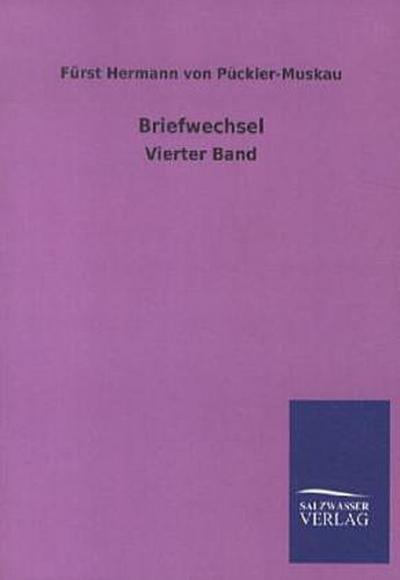 Briefwechsel: Vierter Band