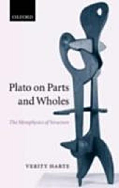 Plato on Parts and Wholes