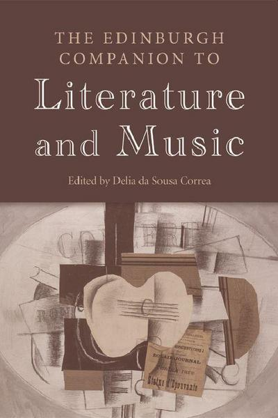 The Edinburgh Companion to Literature and Music