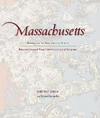 Massachusetts: Mapping the Bay State through History