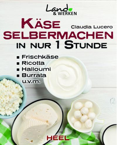 Käse selbermachen in nur 1 Stunde