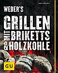 Weber's Grillen mit Briketts & Holzkohle (GU  ...