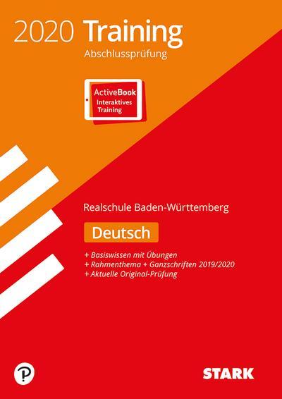 STARK Training Abschlussprüfung Realschule 2020 - Deutsch - BaWü