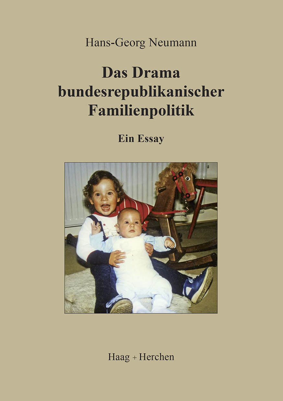 Das Drama bundesrepublikanischer Familienpolitik ~ Hans-Geor ... 9783898467339