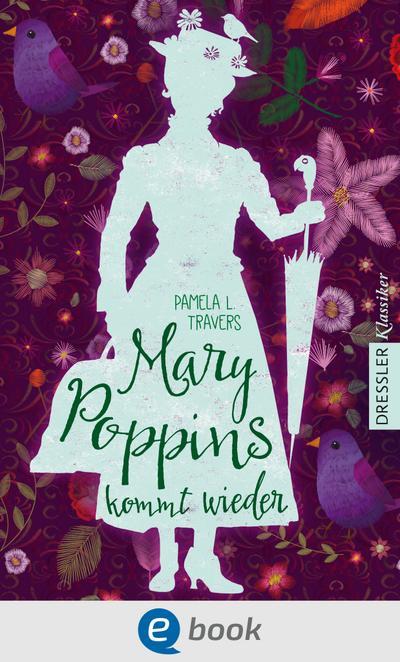 Mary Poppins kommt wieder