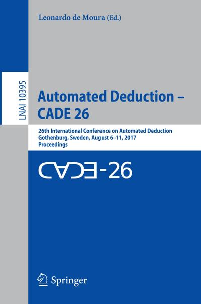 Automated Deduction - CADE 26
