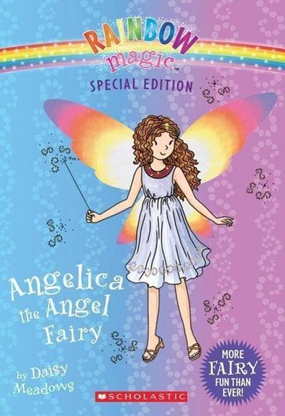 Angelica the Angel Fairy (Rainbow Magic: Special Edition)