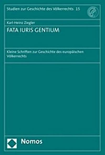 FATA IURIS GENTIUM