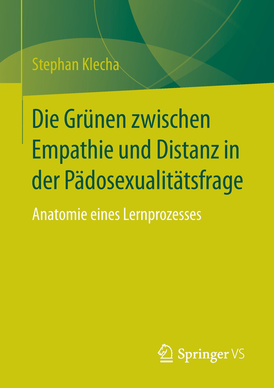 Die Grünen zwischen Empathie und Distanz in der Pädosexualitätsfrage, Steph ...