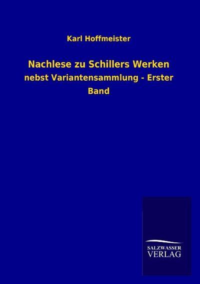 Nachlese zu Schillers Werken