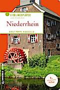 Niederrhein; Lieblingsplätze zum Entdecken; Lieblingsplätze im GMEINER-Verlag; Deutsch
