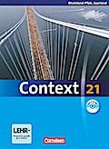 Context 21. Schülerbuch mit CD-ROM. Rheinland-Pfalz und Saarland