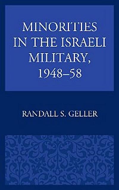 Minorities in the Israeli Military, 1948–58