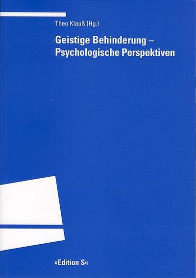 Geistige Behinderung - Psychologische Perspektiven