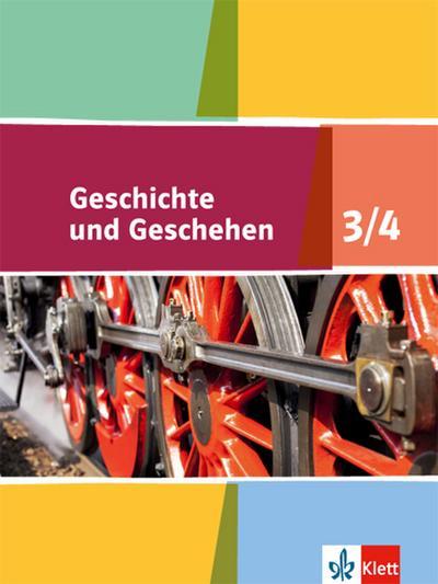 Geschichte und Geschehen - Schülerbuch 3/4. Ausgabe für Niedersachsen, Bremen