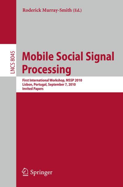 Mobile Social Signal Processing