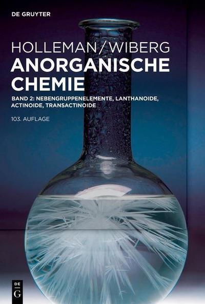 Anorganische Chemie 2 - Nebengruppenelemente, Lanthanoide, Actinoide, Transactinoide, Anhänge