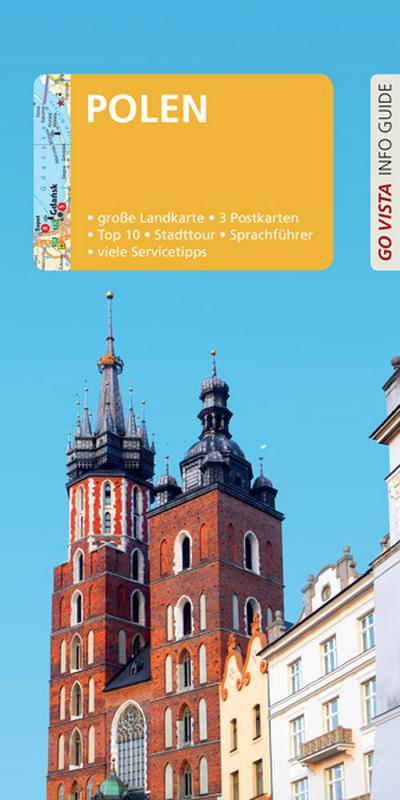 GO VISTA: Reiseführer Polen: Mit Faltkarte und 3 Postkarten (Go Vista Info Guide)