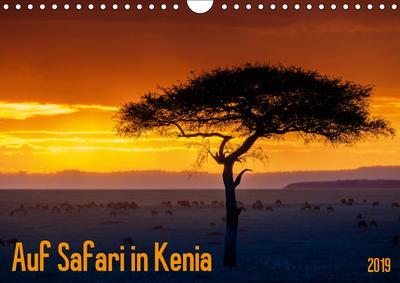 Auf Safari in Kenia 2019 (Wandkalender 2019 DIN A4 quer)