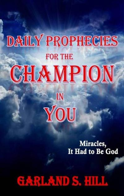 Daily Prophecies for the Champion in You