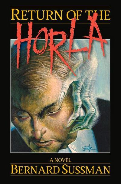 Return of the Horla