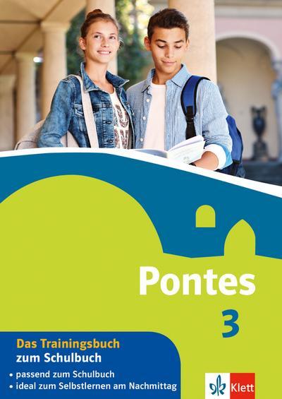 Pontes 3. Das Trainingsbuch zum Schulbuch