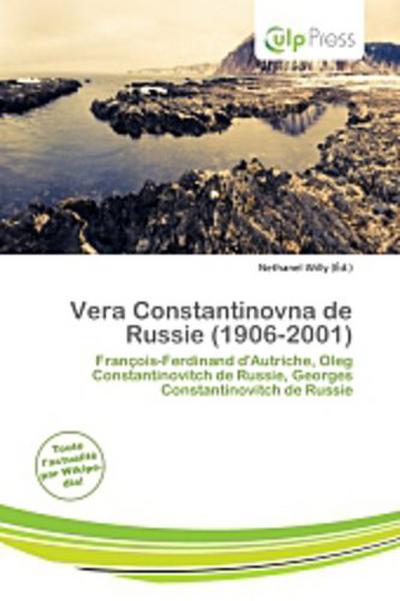 VERA CONSTANTINOVNA DE RUSSIE