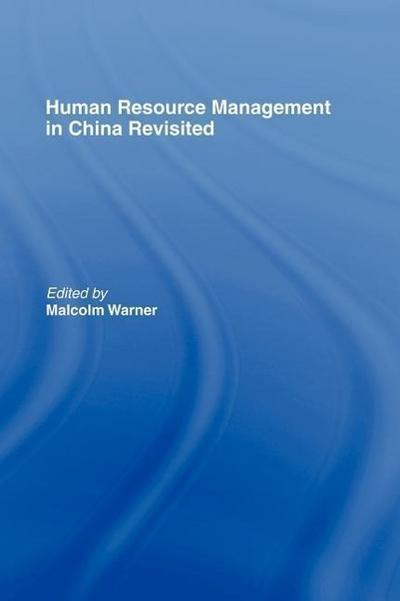 Human Resource Management in China Revisited