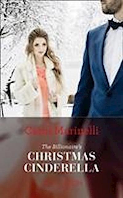 The Billionaire's Christmas Cinderella