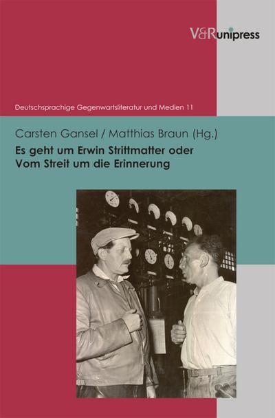 Es geht um Erwin Strittmatter oder Vom Streit um die Erinnerung