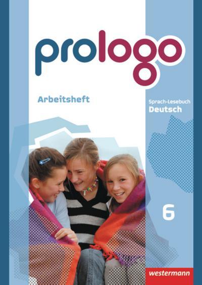 prologo 6 A. Arbeitsheft. Grundausgabe. Hauptschule