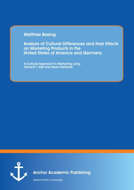 Analysis of Cultural Differences and their Effects on Marketing Products in ...