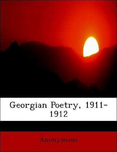 Georgian Poetry, 1911-1912