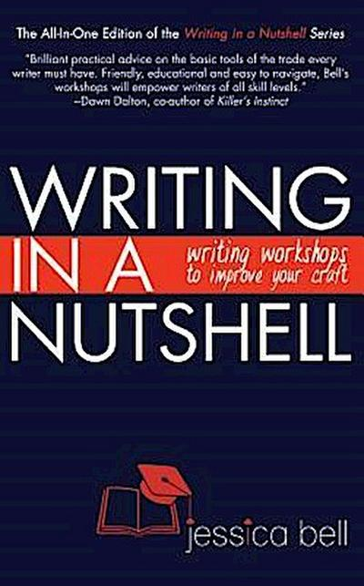 Writing in a Nutshell: Writing Workshops to Improve Your Craft