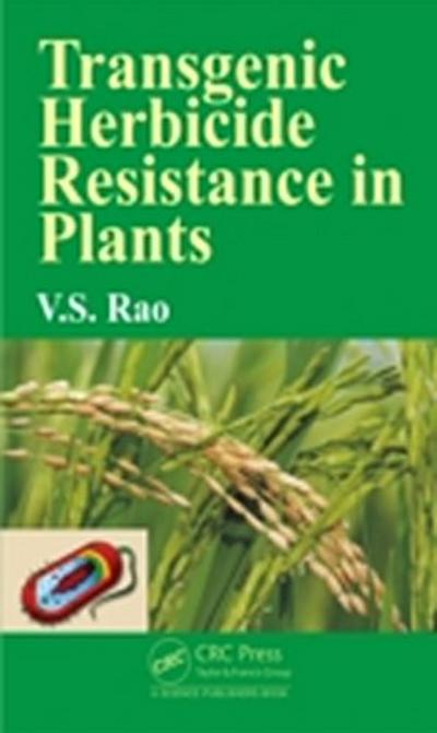 Transgenic Herbicide Resistance in Plants