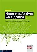 Messdaten-Analyse mit LabVIEW: Praxisorientierter Einsatz von Sub-VIs (elektrotechnik)
