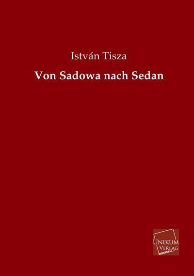 Von Sadowa nach Sedan