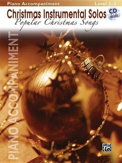 Christmas Instrumental Solos -- Popular Christmas Songs: Piano Acc., Book & CD