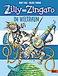 Zilly und Zingaro - Im Weltraum