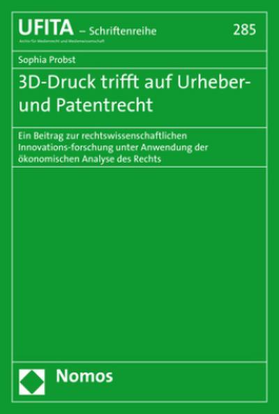3D-Druck trifft auf Urheber- und Patentrecht