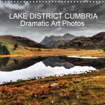LAKE DISTRICT CUMBRIA Dramatic Art Photos (Wall Calendar 2019 300 × 300 mm Square)
