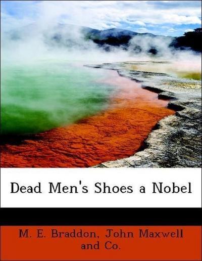 Dead Men's Shoes a Nobel