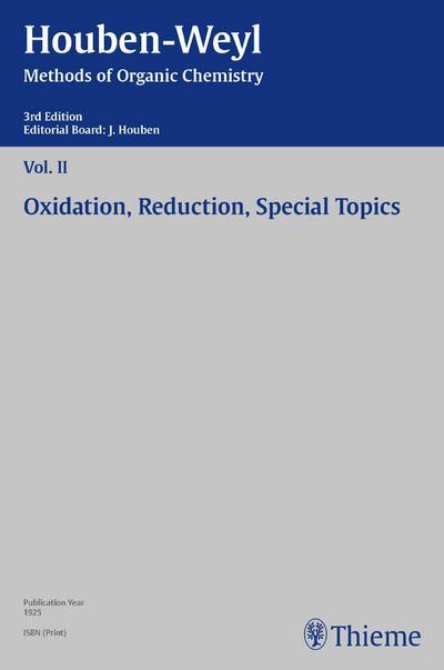 Houben-Weyl Methods of Organic Chemistry Vol. II, 3rd Edition