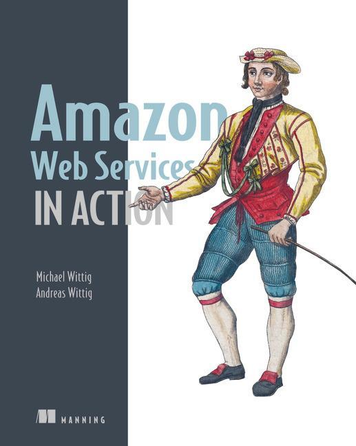 Amazon Web Services in Action Michael Wittig
