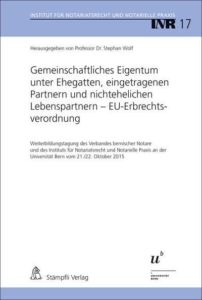 Gemeinschaftliches Eigentum unter Ehegatten, eingetragenen Partnern und nichtehelichen Lebenspartnern - EU-Erbrechtsverordnung