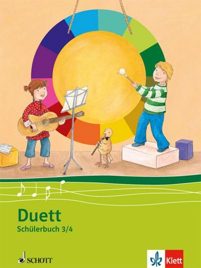 Duett - Neubearbeitung. Schülerbuch 3./4. Schuljahr