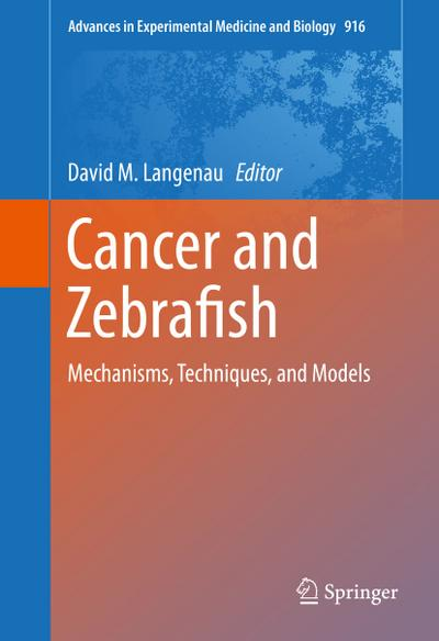 Cancer and Zebrafish