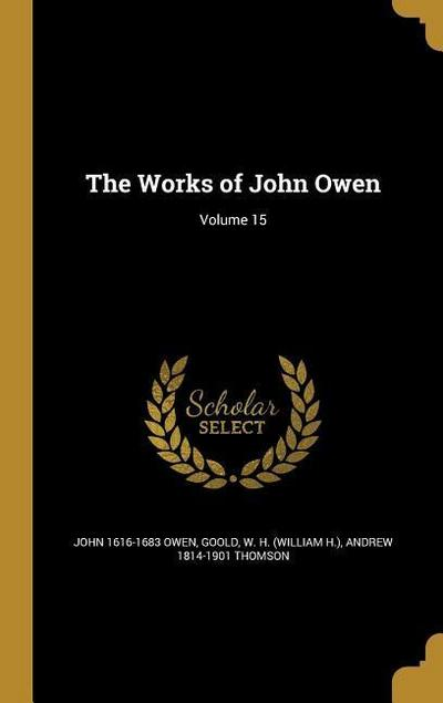 WORKS OF JOHN OWEN V15