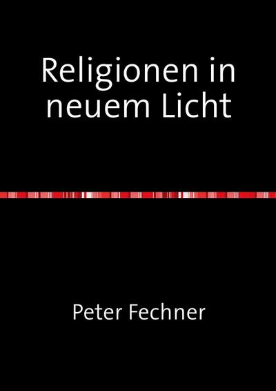 Religionen in neuem Licht